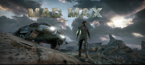 Mad Max Preview