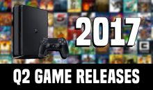Confirmed PS4 Games Out in Q2 2017 Featured