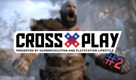 Cross play podcast episode 2 god of war playstation 5 radical heights