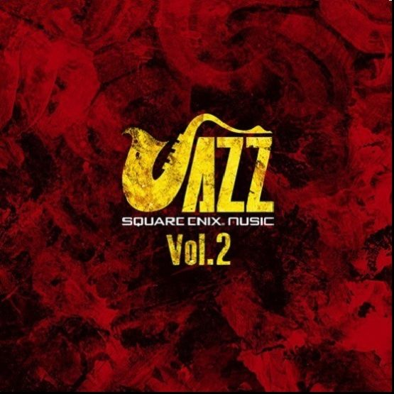 Square Enix Jazz Vol. 2 Releases Today