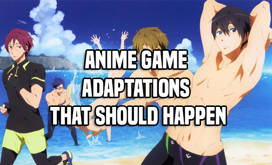 Anime Game Adaptations That Should Happen