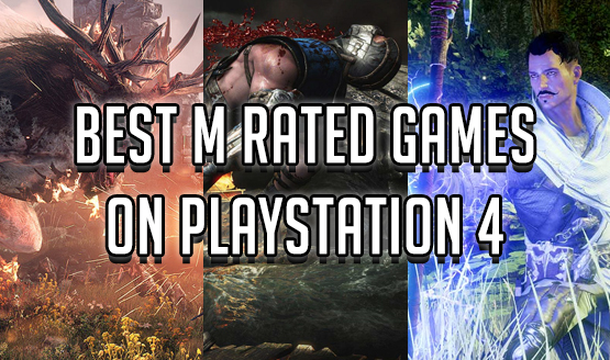 Best M Rated Games on PlayStation 4