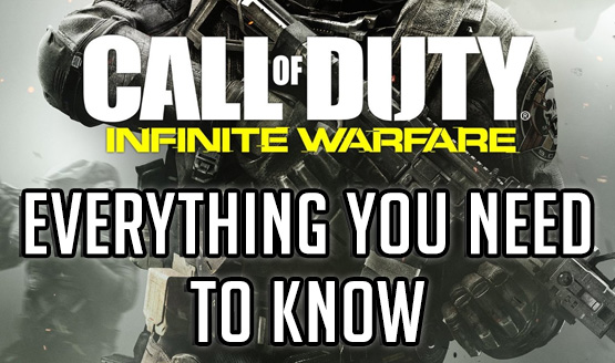 Everything You Need to Know - Call of Duty: Infinite Warfare