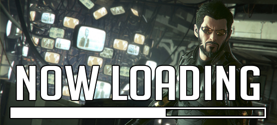 "Now Loading…Deus Ex: Mankind Divided Pre-Order ""Bonuses"" Issue and What to Make of It"