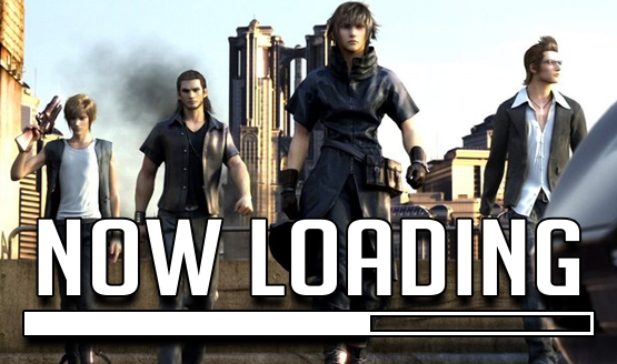 Now Loading...Final Fantasy XV Delayed Again - Your Reaction?