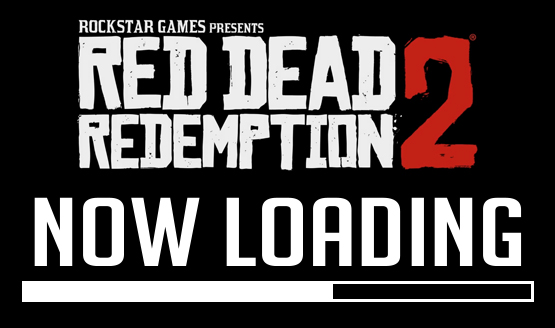 Now Loading...Red Dead Redemption 2
