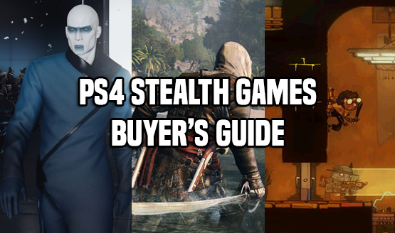 PS4 Stealth Games Buyer's Guide