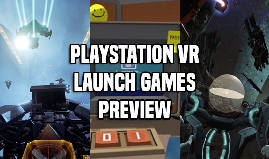 PlayStation VR Launch Games Preview